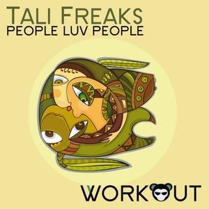 FREAKS, Tali - People Luv People