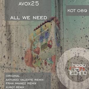 AVOX25 - All We Need