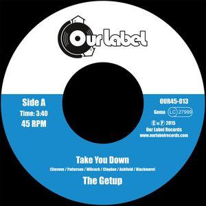 GETUP, The - Take You Down