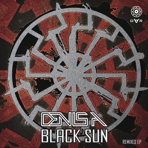 DENIS A - Black Sun Remixes EP
