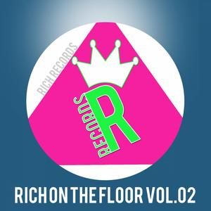 VARIOUS - RICH ON THE FLOOR Vol 02 (Explicit)