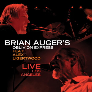 BRIAN AUGER'S FEAT ALEX LIGERTWOOD - Live In Los Angeles