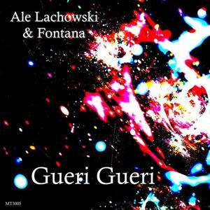ALE LACHOWSKI feat CLAUDIO FONTANA - Gueri Gueri