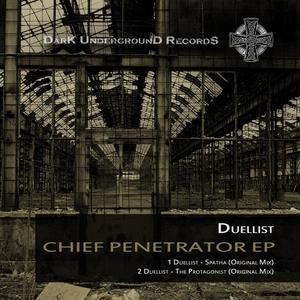 DUELLIST - Chief Penetrator EP