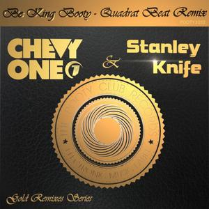 CHEVY ONE - Be King Booty