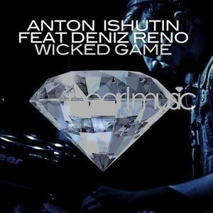 ISHUTIN, Anton feat DENIZ RENO - Wicked Game