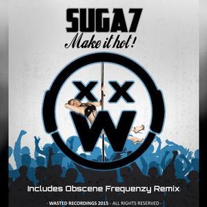 SUGA7 - Make It Hot!
