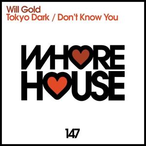 WILL GOLD - Tokyo Dark
