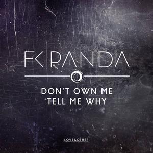 FK PANDA - Don't Own Me