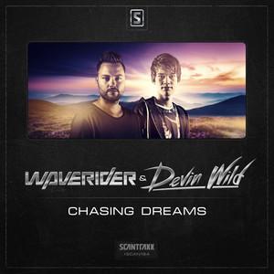 WAVERIDER/DEVIN WILD - Chasing Dreams