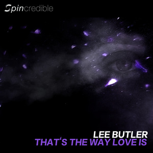 BUTLER, Lee - Thats The Way Love Is