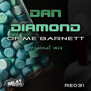 DIAMOND, Dan - Of Me Barnett