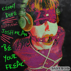 KENNY DOPE - Be Your Freak