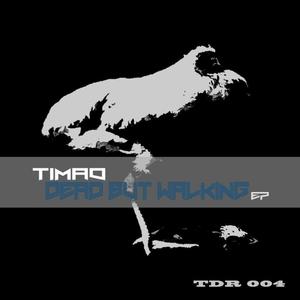 TIMAO - Dead But Walking