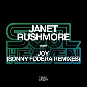 JANET RUSHMORE - Joy (Sonny Fodera Remixes)