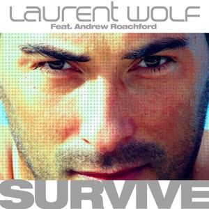 WOLF, Laurent feat ANDREW ROACHFORD - Survive