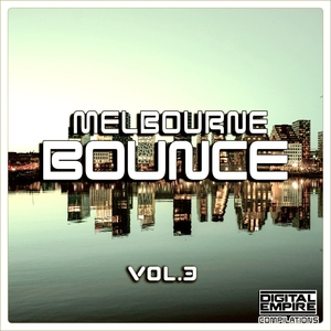 VARIOUS - Melbourne Bounce Vol 3