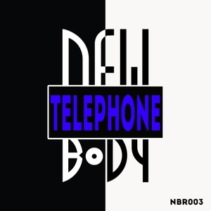 NEWBODY - Telephone