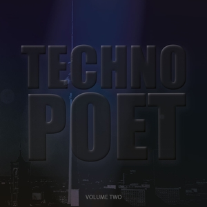 VARIOUS - Techno Poet Vol 2 (Amazing Selection Of Modern Techno Music)