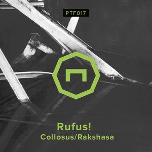 RUFUS - Collosus/Rakshasa