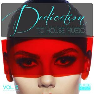 VARIOUS - Dedication To House Music Vol 5
