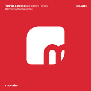 FASTTRACK/MAULEN - Raveheart (The remixes)