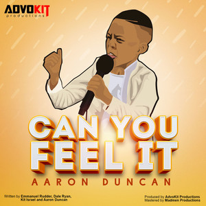 DUNCAN, Aaron/ADVOKIT PRODUCTIONS - Can You Feel It