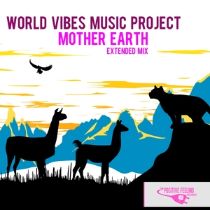 WORLD VIBES MUSIC PROJECT - Mother Earth