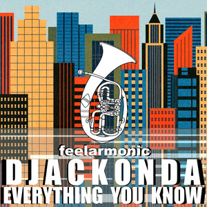DJACKONDA - Everything You Know