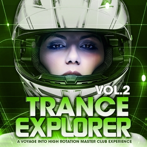 VARIOUS - Trance Explorer Vol 2 (A Voyage Into High Rotation Master Club Experience)