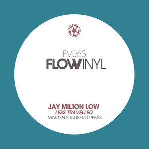 MILTON LOW, Jay - Less Travelled