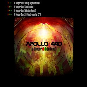 APOLLO 440 - A Deeper Dub (mixes)