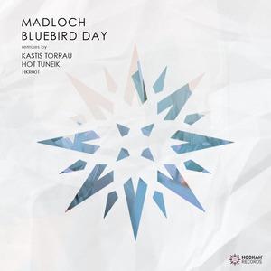 MADLOCH - Bluebird Day