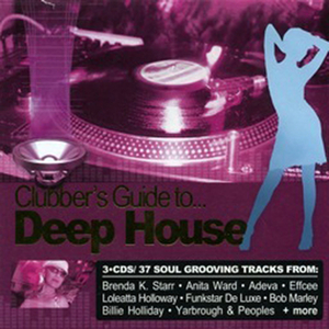 VARIOUS - Clubber's Guide To Deep House