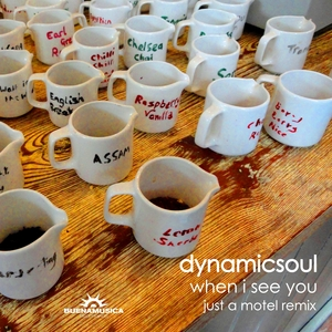 DYNAMICSOUL - When I See You