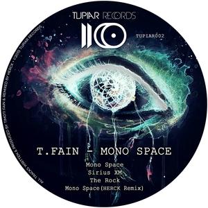 T FAIN - Mono Space