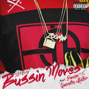 HIT BOY feat PUSHA T/QUENTIN MILLER - Bussin Moves (Explicit)
