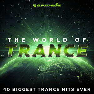 VARIOUS - The World Of Trance (40 Biggest Trance Hits Ever)