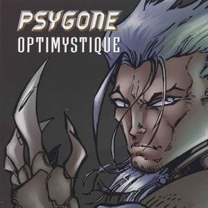 PSYGONE - Optimystique
