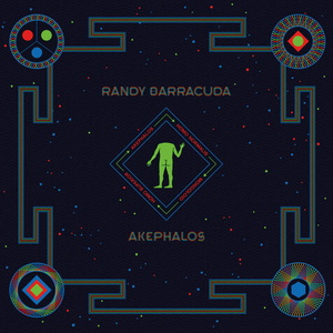 RANDY BARRACUDA - Akephalos