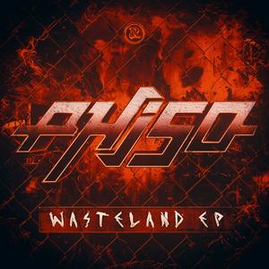 PHISO - Wasteland EP