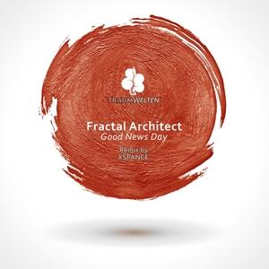 FRACTAL ARCHITECT - Good News Day