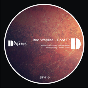 RED WEELLER - Dont EP