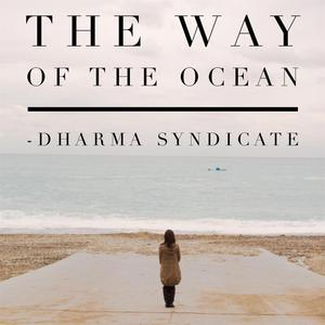 DHARMA SYNDICATE - The Way Of The Ocean