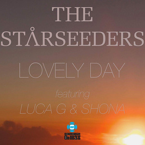 STARSEEDERS, The feat LUCA G/SHONA - Lovely Day