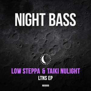 LOW STEPPA/TAIKI NULIGHT - LTNS