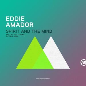 EDDIE AMADOR - Spirit And The Mind