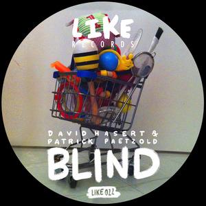 HASERT, David/PATRICK PETZOLD - Blind
