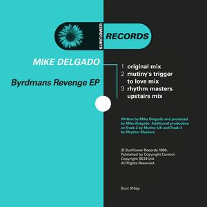 DELGADO, Mike - Byrdman's Revenge
