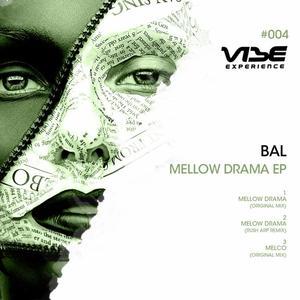 BAL (BIGI & LAURENTIU) - Mellow  Drama